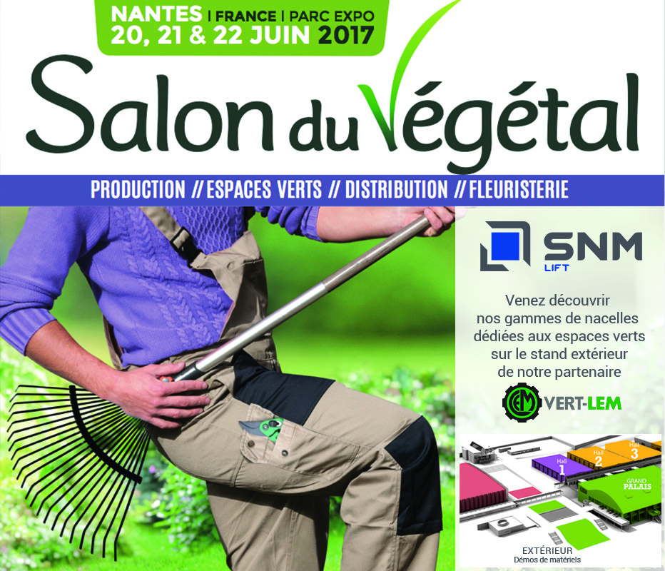 Snm lift sur le salon du v g tal soci t nantaise de for Salon vegetal lyon